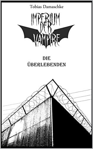 Imperium der Vampire: Die Überlebenden