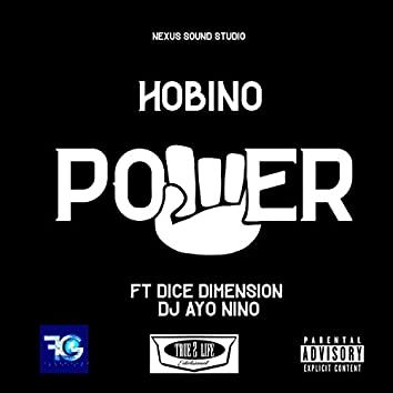Power (feat. Dice Dimension & Dj Ayo Nino)