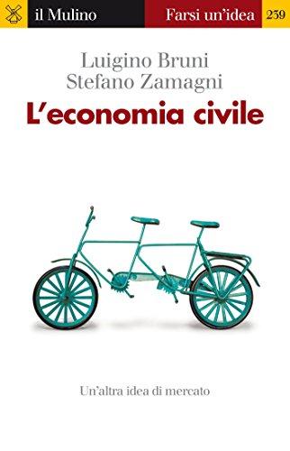 L'economia civile (Farsi un'idea Vol. 239)