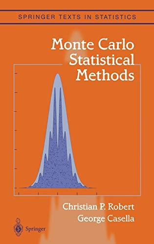 Monte Carlo Statistical Methods (Springer Texts in Statistics)