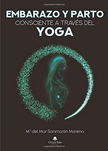 Embarazo y Parto consciente a través del Yoga