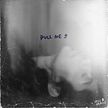 Pull Me Up
