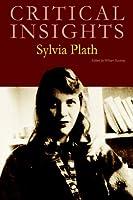 Sylvia Plath (Critical Insights)