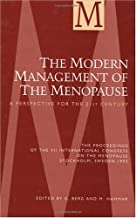 The Modern Management of the Menopause: A Perspective for the 21st Century (The International Congress, Symposium and Seminar Series)