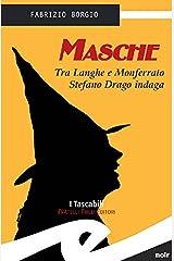 Masche: Tra Langhe e Monferrato Stefano Drago indaga Formato Kindle