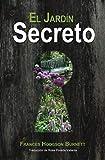 El Jardín Secreto [Versión Íntegra]