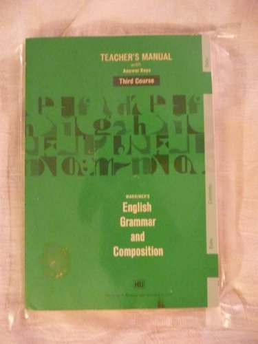 Warriner's English grammar and composition: Complete course : teacher's manual with answer keys