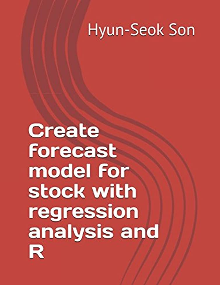 テニス振るうクラシックCreate forecast model for stock with regression analysis and R