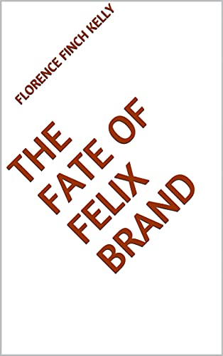 The Fate of Felix Brand (English Edition)