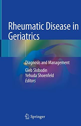 Rheumatic Disease in Geriatrics: Diagnosis and Management