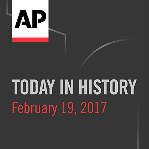 Today in History: February 19, 2017 cover art