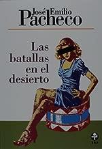 By Jose Emilio Pacheco Las batallas en el desierto (Spanish Edition) (Reprint) [Paperback]