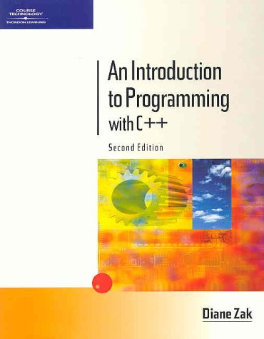 An Introduction to Programming with C++, Second Edition