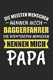 Die Meisten Menschen Nennen Mich Baggerfahrer Die Wichtigsten Menschen Nennen Mich Papa: Sachsen & Ossi DDR Notizbuch 6'x9' Liniert Geschenk für Ostalgie &...