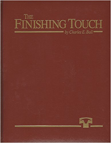 The Finishing Touch. A History of the Texas Cattle Feeders Association and Cattle Feeding in...