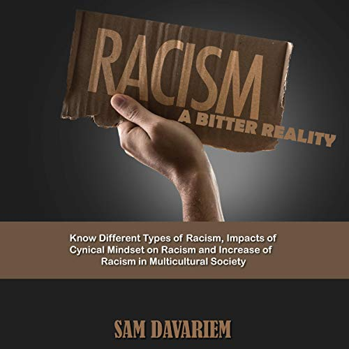 Racism: A Bitter Reality cover art