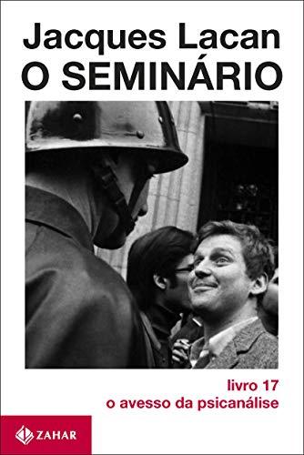 O Seminário, livro 17: O avesso da psicanálise