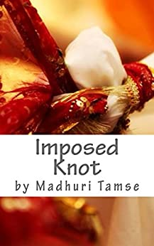 Imposed Knot by [Madhuri Tamse]