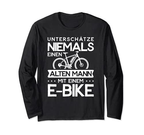 E-Bike Fitnessbike Unterschätze Niemals Einen Alten Mann Mit Langarmshirt
