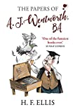 The Papers of A.J. Wentworth, B.A.: 1 (The Wentworth Papers)...