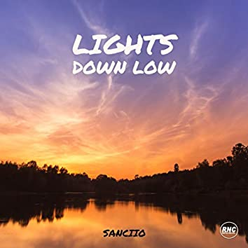 Lights Down Low