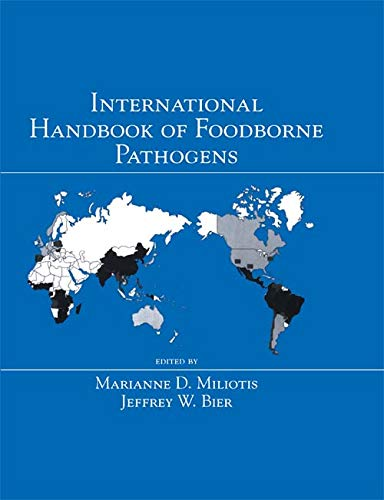 International Handbook of Foodborne Pathogens (Food Science and Technology) (English Edition)