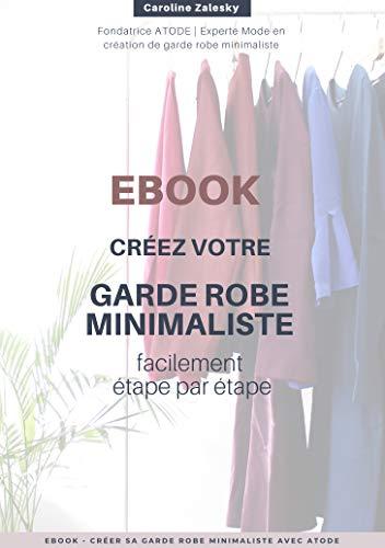Créez votre garde robe minimaliste facilement étape par étape