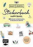 Bullet Journal – Stickerbuch Happy Travel: 750 Schmuck- und Layoutelemente rund um das Thema Reisen: Mit Journal-Tipps, Reise-Inspirationen und 100 ... Alle Aufkleber mit beschreibbarer Oberfläche