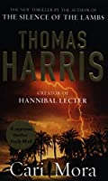Cari Mora: from the creator of Hannibal Lecter