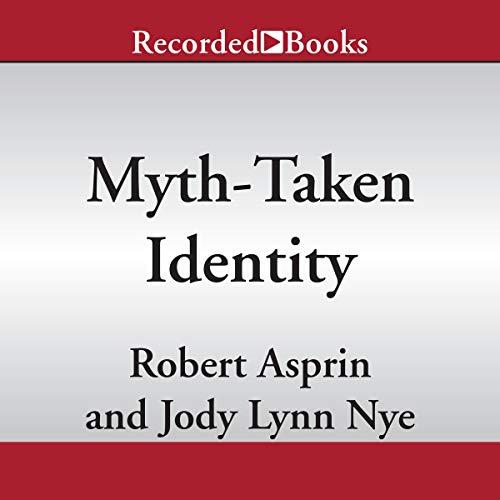 Myth-Taken Identity Audiobook By Jody Lynn Nye, Robert Asprin cover art