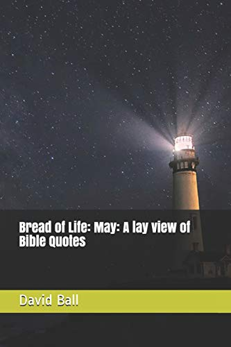 Bread of Life: May: A lay view of Bible Quotesの詳細を見る