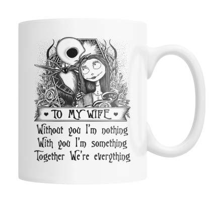N\A Jack Sally zu meiner Frau ohne Dich Ich Bin Nichts Weißes - 11 Unzen Kaffeetassen