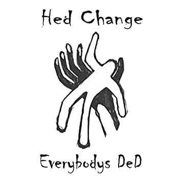 Everybody's Ded