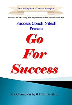 [Success Coach Nilesh]のGo For Success (English Edition)