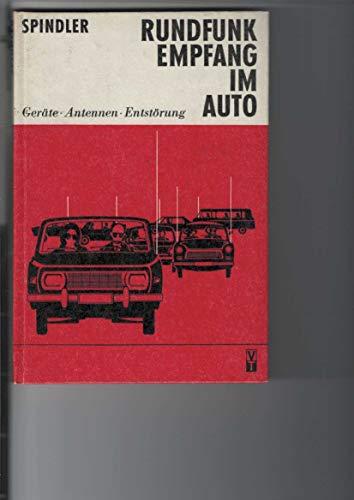Rundfunkempfang im Auto : Geräte, Antennen, Entstörung. [Gebundene Ausgabe].