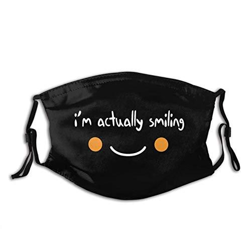 I'm Actually Smiling - Funda de máscara unisex, reutilizable, ajustable, protección contra el polvo, decoración de la cara