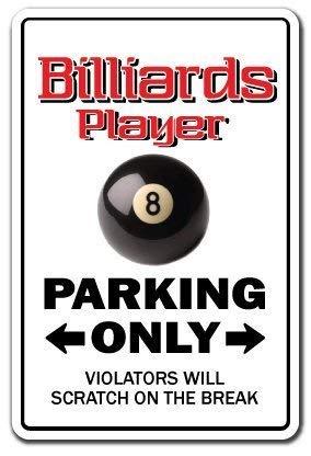 HSSS Deko Schild mit Sprüchen Billiard Spielerschild Parkplatz Pool Queue Billard Ball Geschenk 8 Ball 9 Ball Schild Metall Aluminium Wandschild Sicherheits-Schild