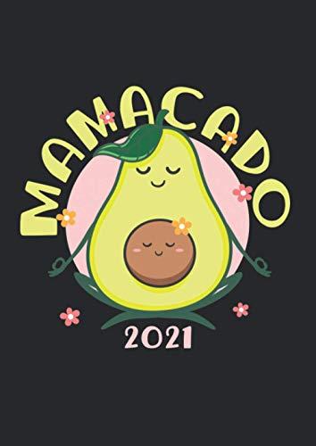 A4 Notizbuch liniert mit Softcover Design: Mamacado 2021 werdende Mama Geschenk Schwanger Avocado: 120 linierte DIN A4 Seiten