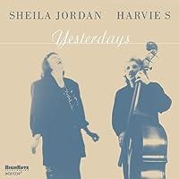 Yesterdays by Sheila Jordan (2012-01-31)