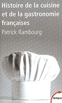 Paperback Histoire de la cuisine et de la gastronomie françaises (French Edition) (French) Paperback (Tempus) [French] Book