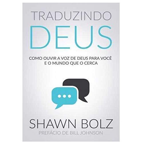 Traduzindo Deus - Shawn Bolz