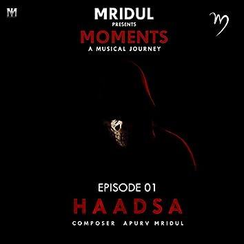 Haadsa, Episode. 01