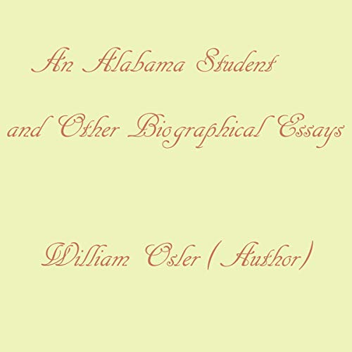 Couverture de An Alabama Student and Other Biographical Essays