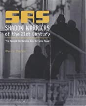 Sas Shadow Warriors of the 21st Century : The Special Air Service Anti-Terrorist Team