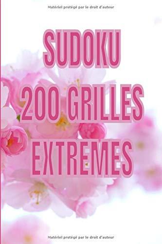 Sudoku 200 grilles extrème: 200 grilles très  difficiles : Niveau diabolique | Format poche | Cahier de vacances pour adultes | Avec Solutions | 6 x 9 Sudoku difficile pour experts
