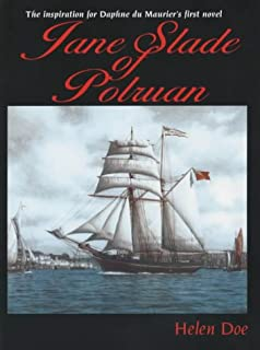 Jane Slade of Polruan: The Inspiration for Du Maurier's First Novel
