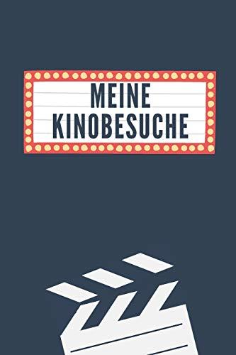 Meine Kinobesuche: Journal zum Eintragen und Bewerten aller besuchten Kinofilme