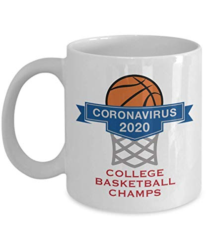 Funny Coronavirus Mug Covid 19 College Basketball Champs Gag gift