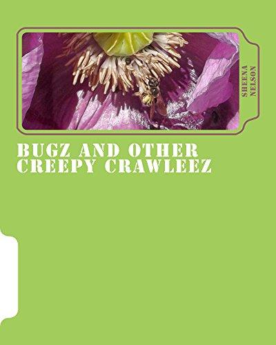 bugz and other creepy crawleez (English Edition)