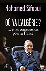 Où va l'Algérie ? de Mohamed Sifaoui
